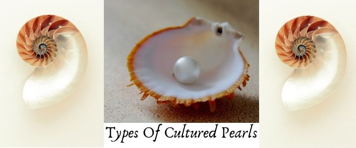Types of Cultured Pearls-Mabe, Keshi, Ringed etc