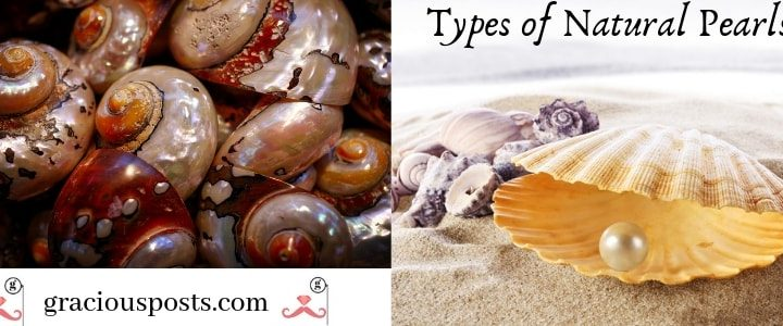 Natural Pearls & its types – Marine and Freshwater Pearl