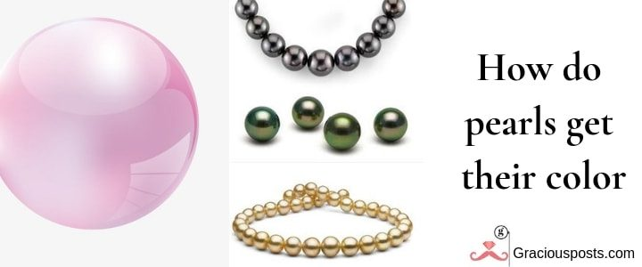 Pearl Identification – How do pearls get their color