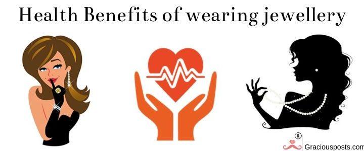 Healing Jewelry – Health Benefits of Wearing Jewellery