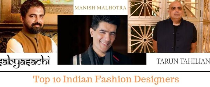 Top 10 Famous Indian Fashion Designers Names