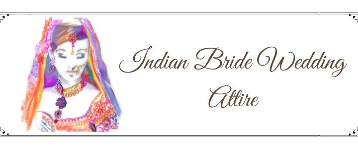 Traditional Indian Bride Bridal Attire Ideas