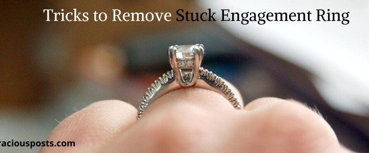 Simple Tricks to Remove a Stuck Engagement Ring