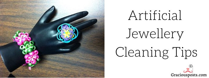 """Attention"" Avoid Cleaning Artificial Jewellery with these…"