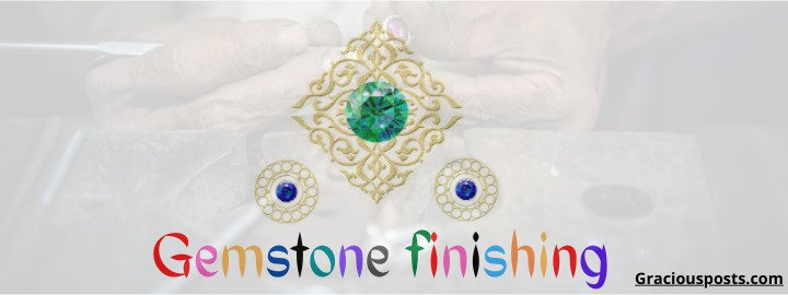 gemstone-finishing