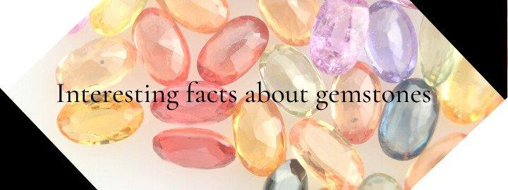 Interesting gemstones facts